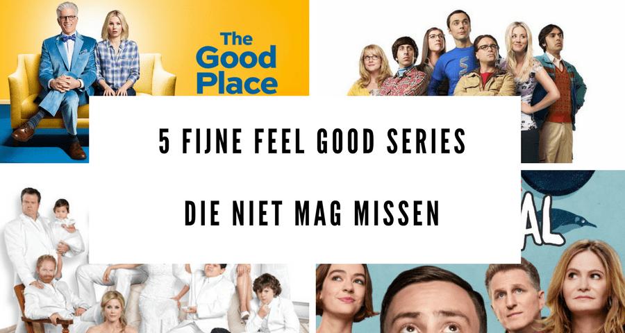 5x fijne feel good series die je niet mag missen!
