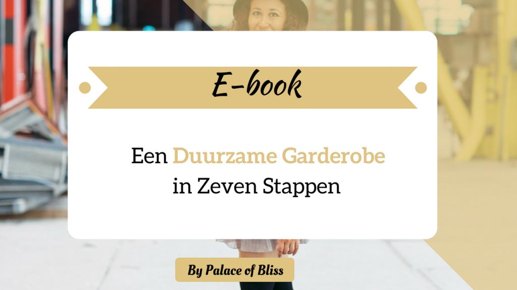 E book een duurzame garderobe in zeven stappen 1024x576 - Fair Fashion Gids
