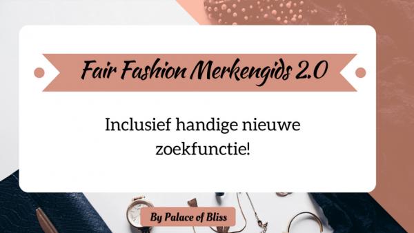 Update! Fair Fashion Merkengids 2.0    Vind duurzame kledingmerken met het zoekfilter!