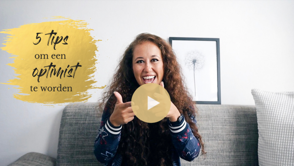 Video | 5 tips om een optimist te worden