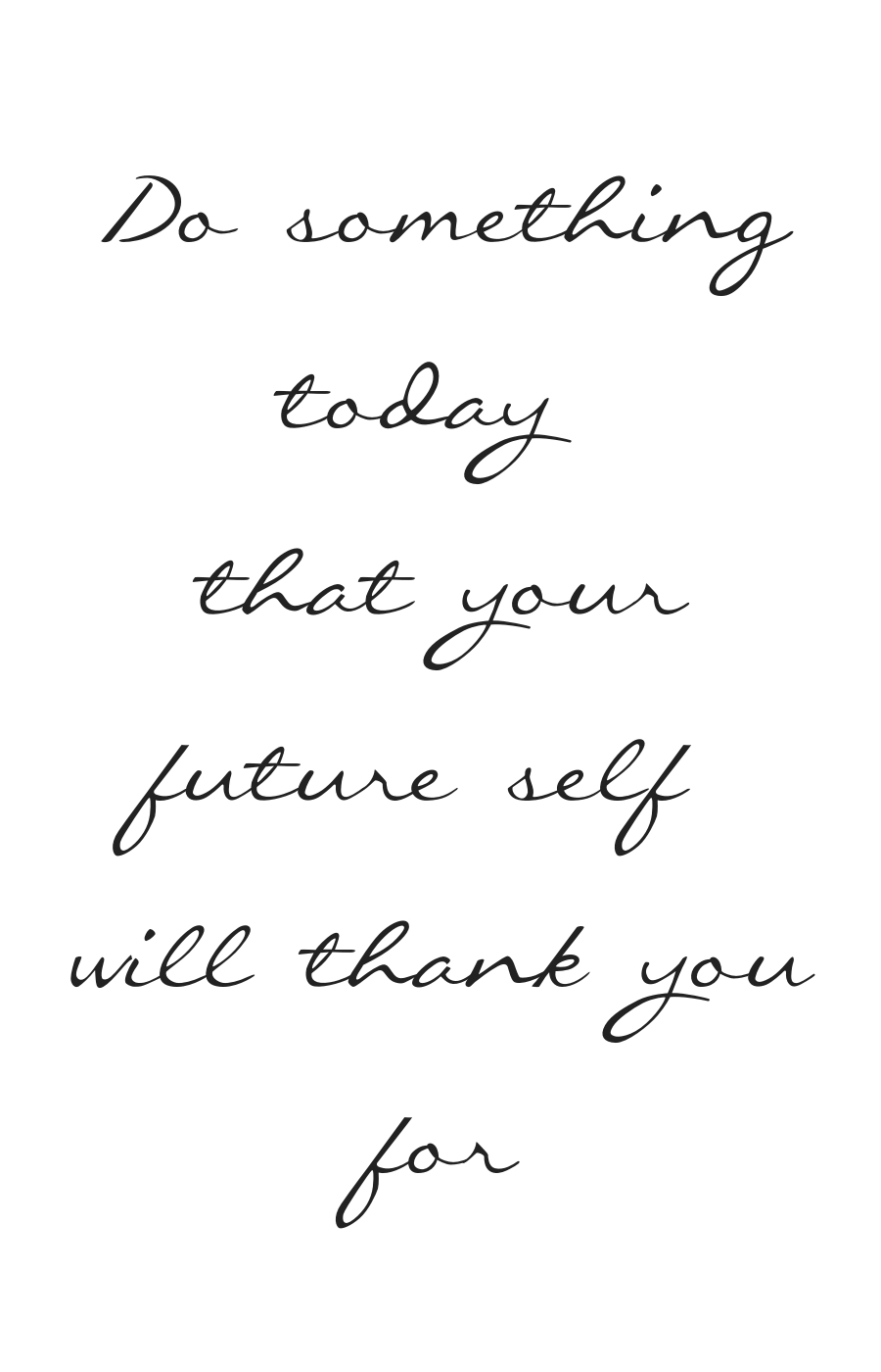 Do somethingtoday that yourfutur self will thank youfor1 - Book your free discovery call