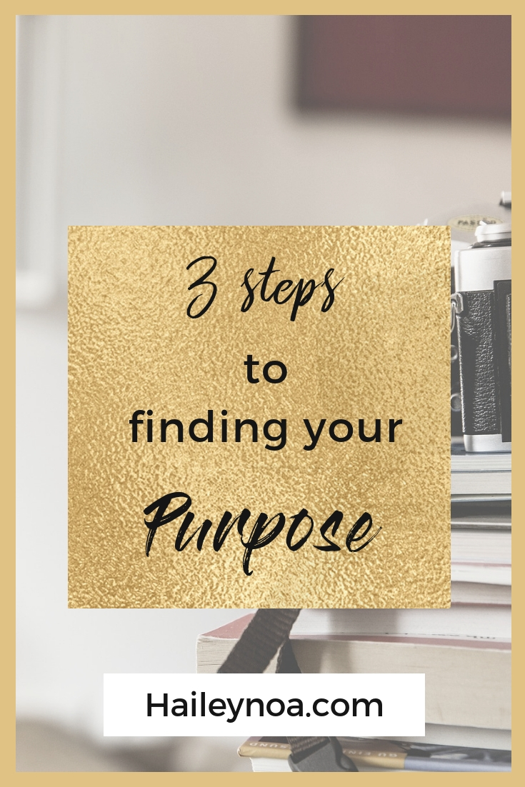 3 tips to finding your purpose - 3 tips for finding your purpose