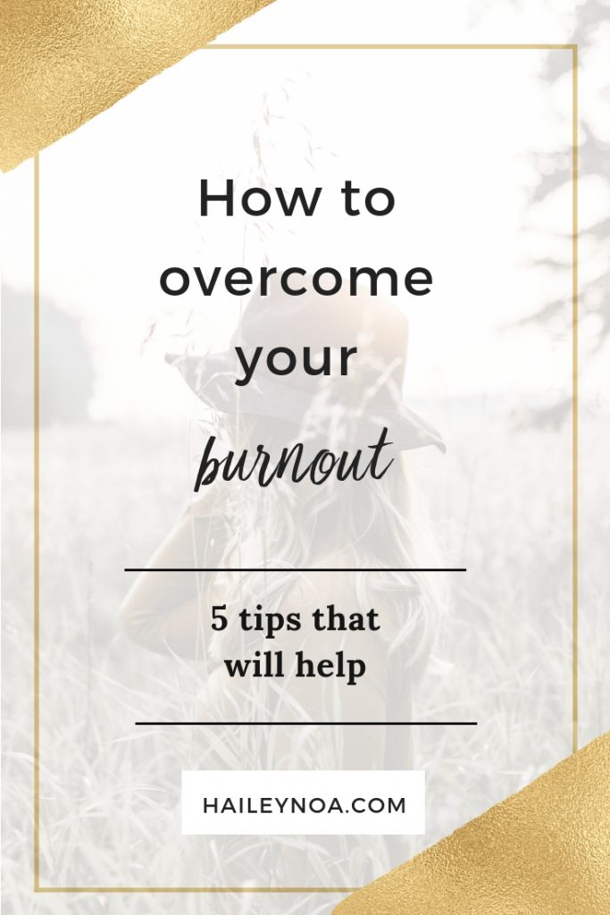 How to overcome your burnout