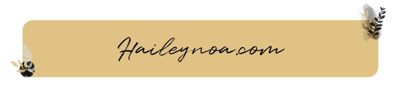 Haileynoa.com