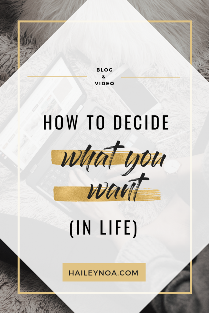 How to decide what you want (in life)